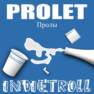 Prolet - Indietroll